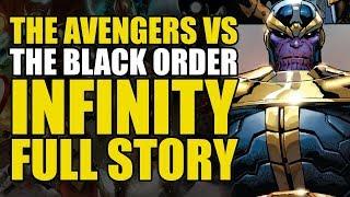 The Avengers vs Thanos' Black Order (Infinity: Full Story)