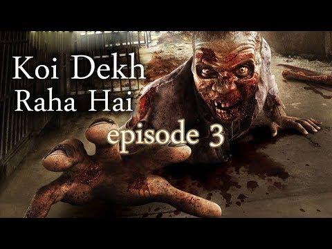 Koi Dekh Raha hai Episode 3 Evil Night 2017 thumbnail