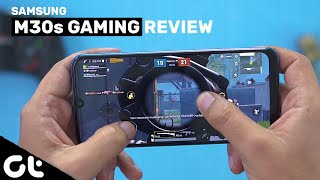 Samsung Galaxy M30s Gaming Review | CAN YOU PLAY PUBG? | GT Gaming