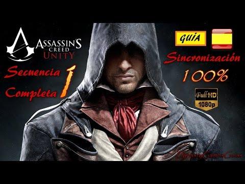 Assassin´s Creed Unity secuencia 1# completa 100% Guía Español Walkthrough NextGen