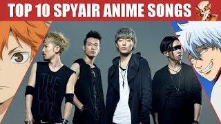 Mon TOP 10 Anime Openings & Endings by SPYAIR
