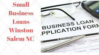 Small Business Loans Winston Salem NC