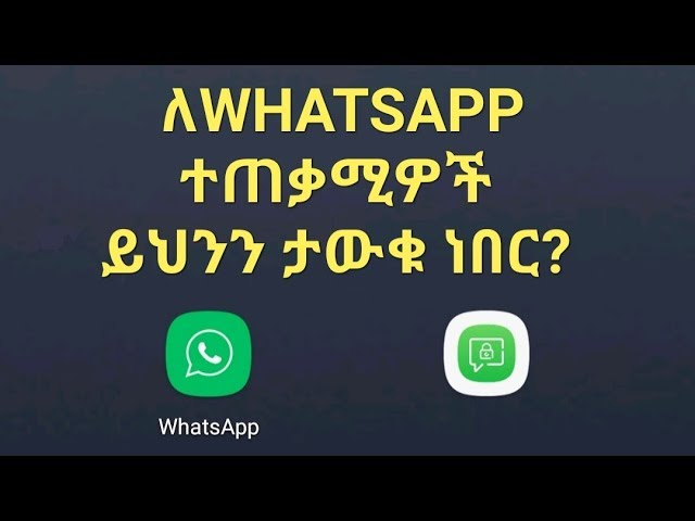 Ethiopia: Tips For Whatsapp Users
