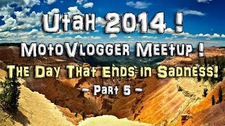 MotoVlogger Meetup! - Utah 2014! - Pt-5/10 - FLHRCI Road King  | MeetUps