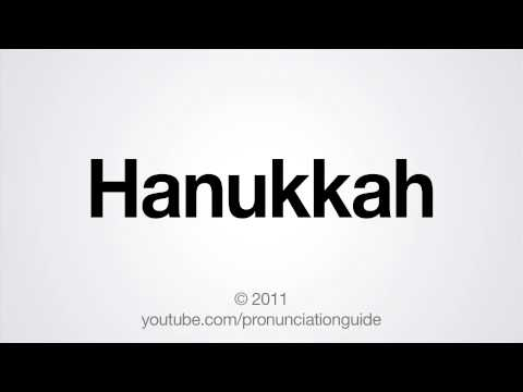 How to Pronounce Hanukkah