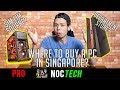 Lagu NOC Tech: Where to buy a PC? (SINGAPORE)
