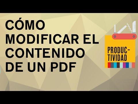 Cómo modificar completamente el contenido de cualquier PDF. Cómo editar un documento PDF