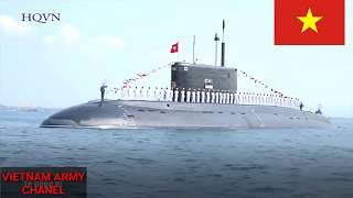Sức mạnh quân sự VIỆT NAM 2019 - VIETNAM military power 2019 (Part 2)