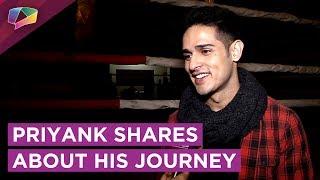 Priyank Sharma Shares About His Journey To FAME   Bigg Boss, Roadies, Spiltsvilla & More