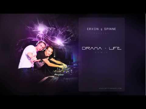 D.R.A.M.A. - Life (ErXon & Spinne Remix)