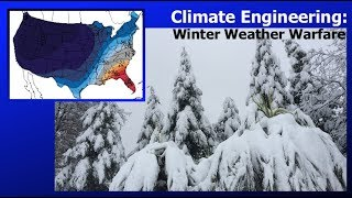 Climate Engineering Winter Weather Warfare