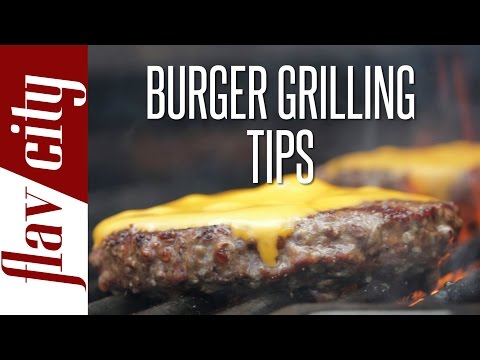 How To Grill The Perfect Burger - Hamburger Tips