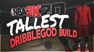 NBA2K20 | REALLY TALL DRIBBLE GOD BUILD w/ 95 speed 95 dribbling