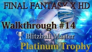 Final Fantasy X HD - Walkthrough Platinum Guide #14 - Blitzball Best Team / Players Location