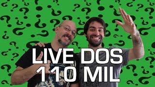 Live dos 110mil e estréia do cenário novo