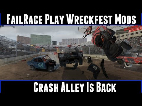 FailRace Play Wreckfest Mods Crash Alley Is Back