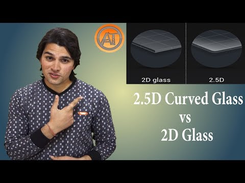 2.5D Curved Glass Display Explained !! Smartphone Basics #7