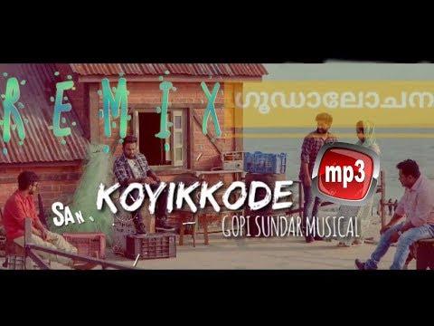 Koyikode Song /DJ Remix/Goodalochana