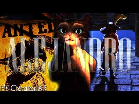 Puss In Boots - A L E J A N D R O - Lady Gaga (Soul Ballad) FULL MV ♫