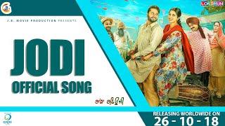 JODI - Nachattar Gill, Roshan Prince , Saanvi Dhiman | Ranjha Refugee | Rel. on 26 October