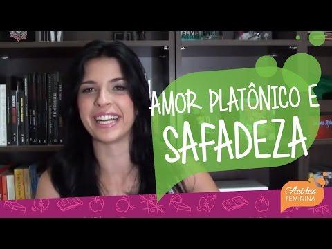 Amor Platônico e Safadezas