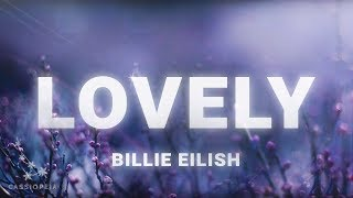 Billie Eilish - Lovely (Lyrics) ft. Khalid