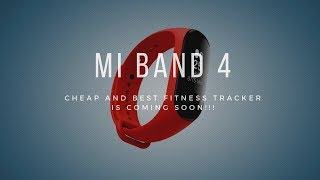 Xiaomi's Mi band 4, all you want to know.