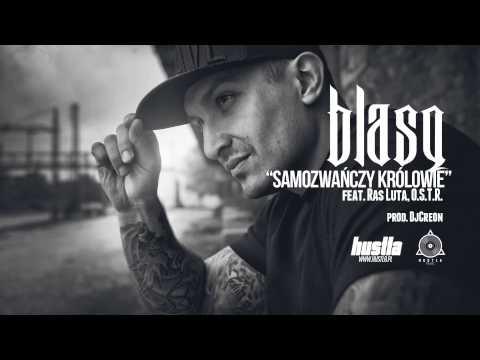 14. Blasq Feat. O.s.t.r., Ras Luta - Samozwańczy Królowie video