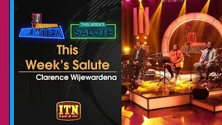 Acoustica Unlimited | This Week's Salute - Clarence Wijewardena | ITN