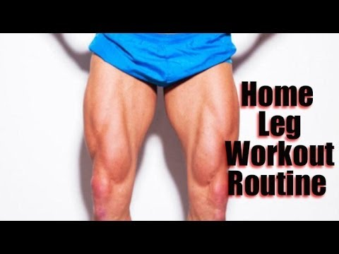 Home Leg Workout Routine - Gym Style Leg Workout Routine