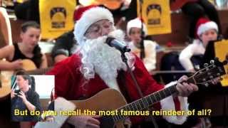 Santa sings Rudolph the Red Nosed Reindeer