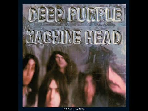 DEEP PURPLE - MACHINE HEAD 40TH ANNIVERSARY EDITION (FULL ALBUM)