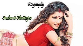 Srabanti Chatterjee Biography | Lifestyle | Age | Height | Weight | Superstar Adda