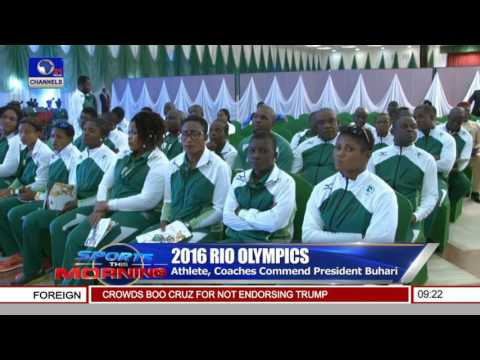 Sports This Morning: Nigerian Athletes Meet With Buhari, Aim For Medals In Brazil