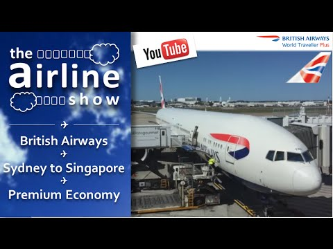 British Airways | B777-300 | Premium Economy | Sydney - Singapore