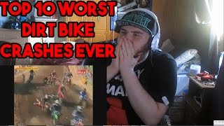 Top 10 Worst Dirt Bike Crashes Ever Motocross Supercross Reaction