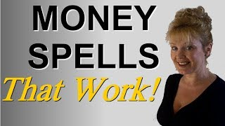 Money Spells That Work For Free Revealed by a Real Witch
