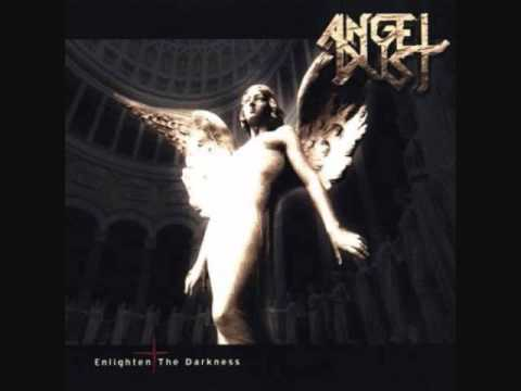 Angel Dust - The One You Are