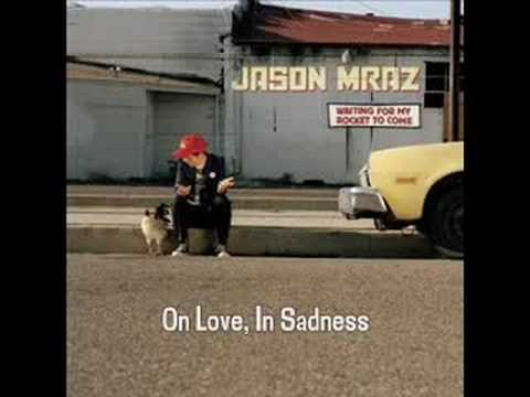 Jason Mraz - On Love With Sadness