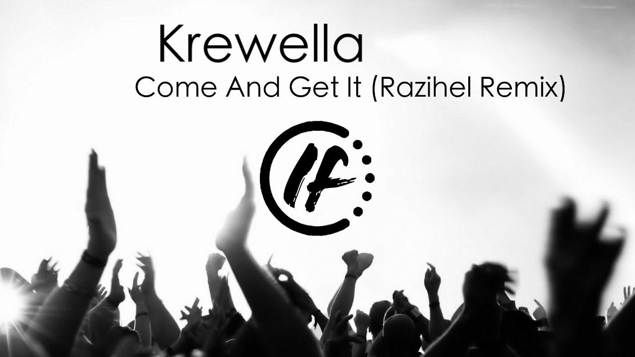 Krewella Come And Get It Razihel Remix maxresdefault.j...