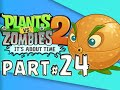 Plants vs. Zombies 2: It's About Time! - PART 24 - Far Future - DAYS 1,2,3,4,5