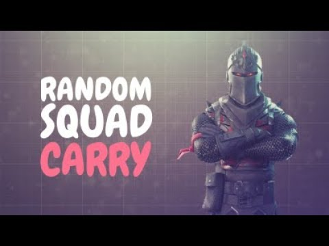RANDOM SQUAD CARRY | Funniest game I have ever played!
