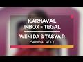 Weni DA dan Tasya Rosmala - Sambalado (Karnaval Inbox Tegal)