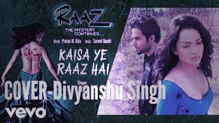 download lagu Kaisa Ye Raaz Hai  Cover  // Raaz gratis