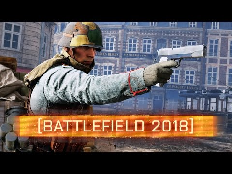 ► NEXT BATTLEFIELD GAME COMING IN 2018! - Battlefield 1