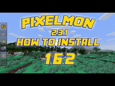 How to Install Pixelmon 2.3.1 for Minecraft 1.6.2 (HD) Win7