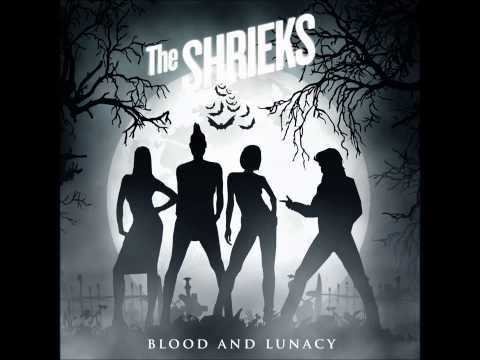 The Shrieks - Voodoo Love (Blood and Lunacy EP 2013)