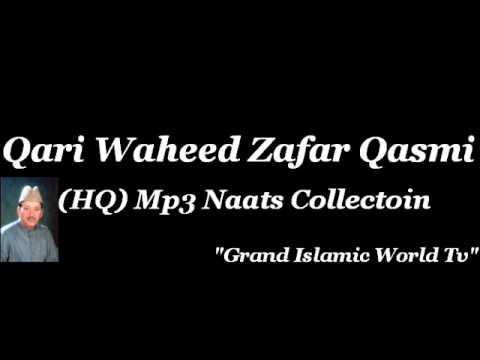 Faslon Ko Takalluf Hai Humse Agar - Artist: Qari Waheed Zafar...