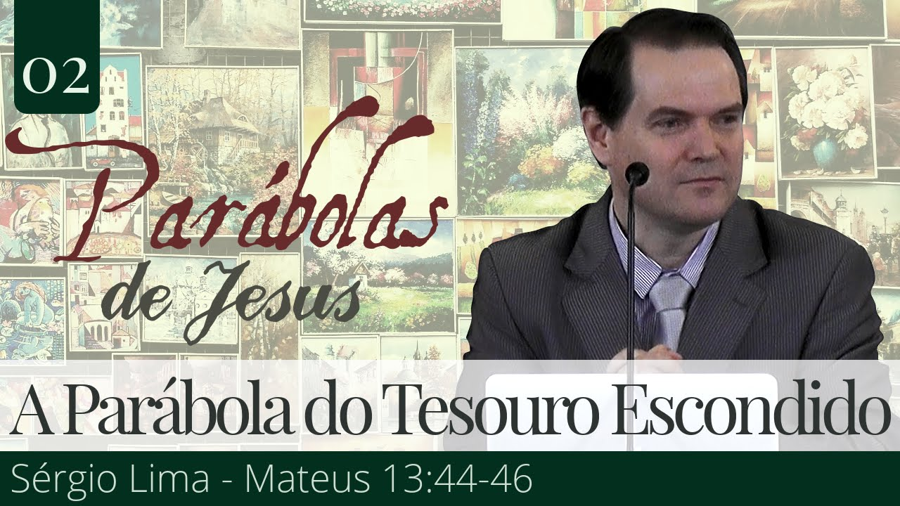 02. A Parábola do Tesouro Escondido - Sérgio Lima