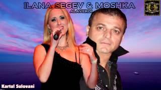 ILANA SEGEV & MOSHKA - ALAVERDI